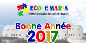 Ecole privée Maria Agadir, vous souhaitent une bonne et belle année 2017