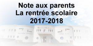 Note aux parents : La rentrée scolaire 2017-2018.